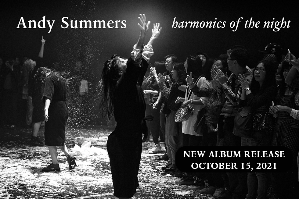 Andy Summers - Harmonics of the NIght Album Release
