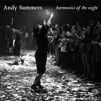 Andy Summers - Harmonics of the Night